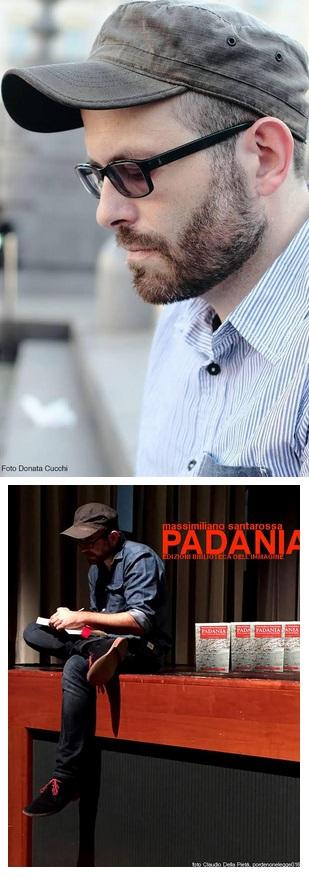 PADANIA di Massimiliano Santarossa (intervista)