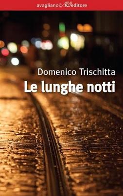 le-lunghe-notti-domenico-trischitta